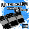 "All the cream - ep ""Never told you this before..."" - FyN-26 - Flor y Nata Records"