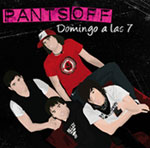 "+ INFO Pants Off - ep ""Domingo a las 7"" - FyN-37 - Flor y Nata Records"