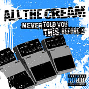 All the cream - ep  Never told you this before... - FyN-26 - Flor y Nata Records