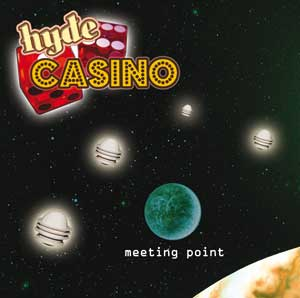 "Hyde Casino  - cd ""Meeting Point"" - FyN-30 - Flor y Nata Records"