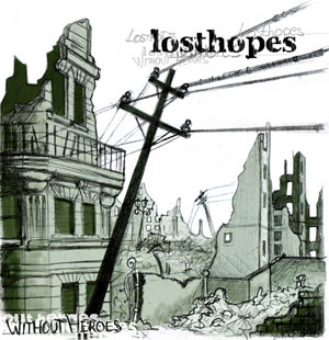 "Losthopes - epcd ""Without heroes"" - FyN-35 - Flor y Nata Records"
